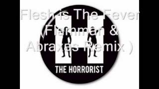 flesh is the Fever (Flamman & Abraxas Remix )