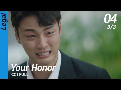 [CC/FULL] Your Honor EP04 (3/3) | 친애하는판사님께