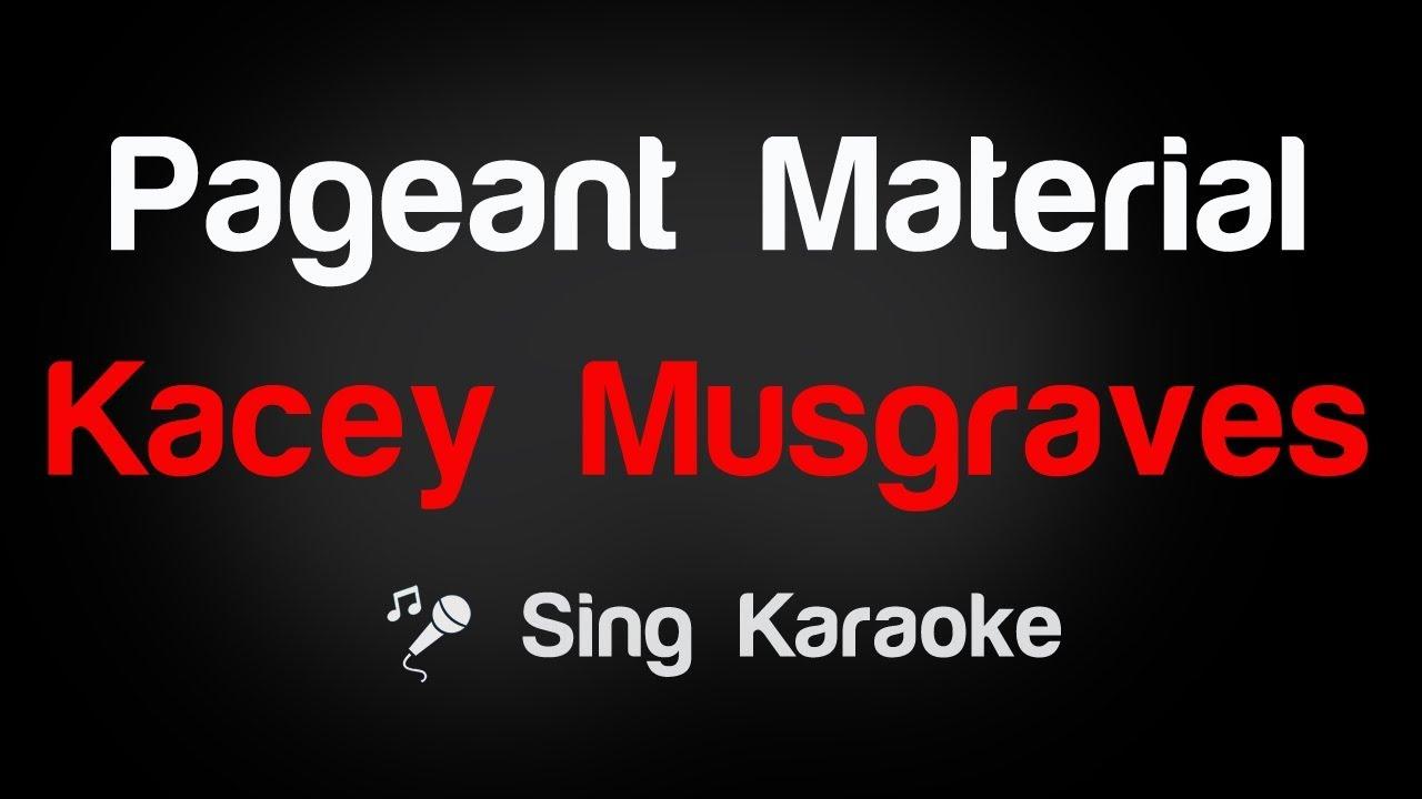 Kacey Musgraves Pageant Material Lyrics