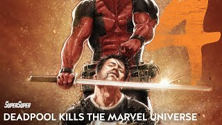 DEADPOOL Kills the Marvel Universe | Episode 04 | Super Comics