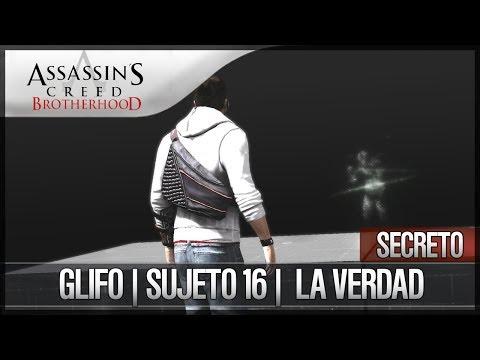 Assassin's Creed Brotherhood | Walkthrough Español | Glifo | Sujeto 16 | La verdad | Secreto