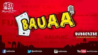 BAUAA - Bada Tension Hai Bhai | BAUA