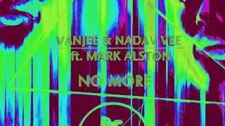 Vanjee Nadav Vee feat Mark Alston No More Original
