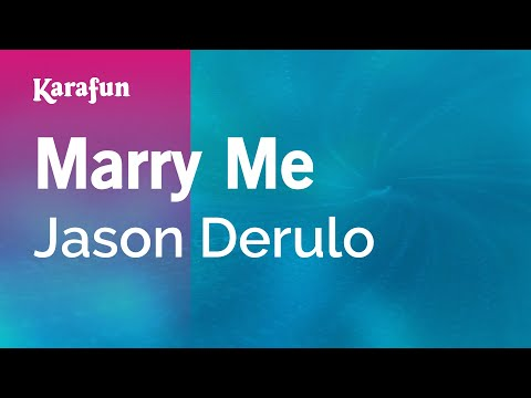 Karaoke Marry Me - Jason Derulo *