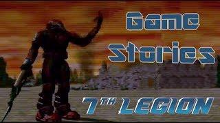 7th Legion - Далеко не шедевр... [Game Stories 05]