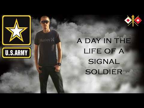 A Day in the life of an Army Signal Soldier