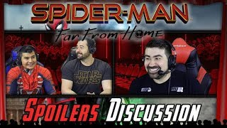 Spider-Man Far From Home Angry Spoilers Discussion!