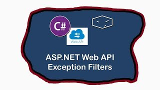 ASP.NET Web API - Exception Filters