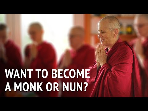 Want to become a monk or nun?