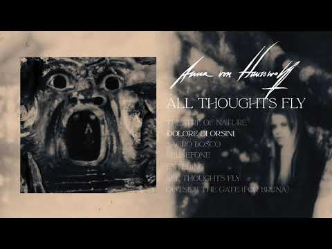 ANNA VON HAUSSWOLFF - All Thoughts Fly (Full Album)