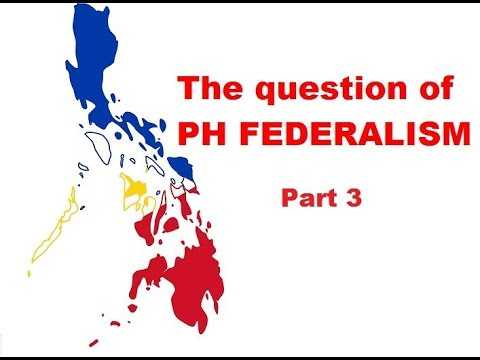 Episode 15 The question of Philippine federalism (Part 3)