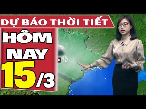 Dự báo thời tiết hôm nay mới nhất ngày 15/3/2021 | Dự báo thời tiết 3 ngày tới