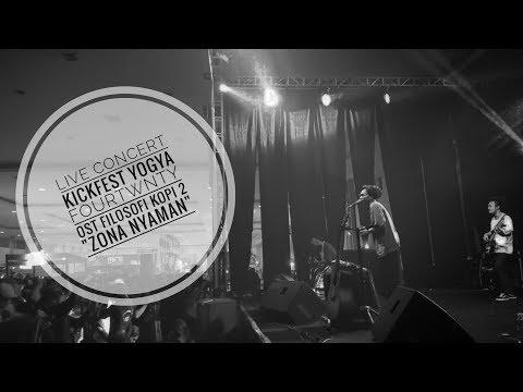 "FOURTWNTY Ost Filosofi Kopi 2 ""Zona Nyaman"" Live !"
