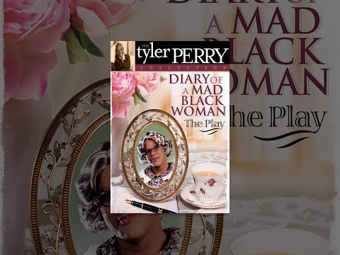 Download Tyler Perry's Diary of a Mad Black Woman - The Play