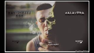 MARTINEZZZ GRX - CALAVERA