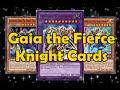 Gaia the Fierce Knight Cards xtr