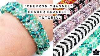 Chevron Channel Beaded Bracelet Tutorial | Fire Polish and Seed Beads | Jewelry Making Pattern