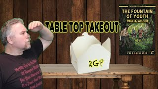 Tabletop Takeout Tuesday 041 - the Fountain of Youth and Other Adventures expansion by Osprey Games