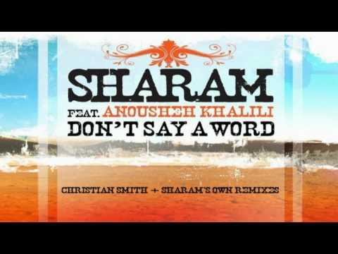 Sharam ft. Anousheh Khalili - Don't say a word