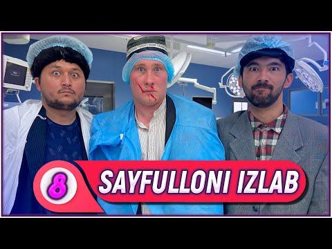 Sayfulloni izlab   Sayfullo Shifoxonada!   8-QISM