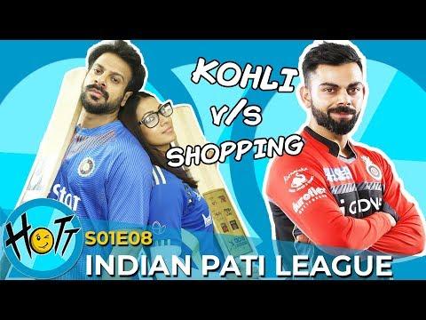Indian Pati League | S01E08 | Karan Veer Mehra | Barkha Sengupta | Hott Studios
