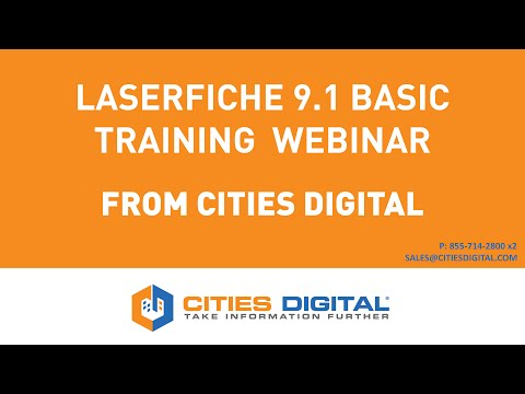 Laserfiche 9.1 Basic Training from Cities Digital
