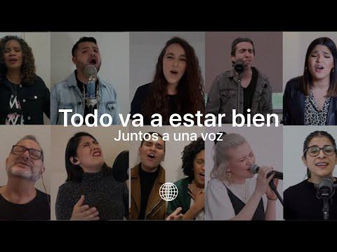 Todo Va A Estar Bien (Juntos a una voz) - Música Más Vida