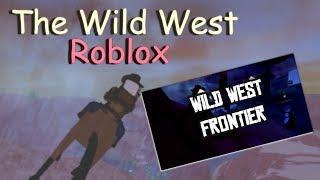 """Le Far West """"Montage"""" (fr) Roblox"""