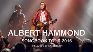 Albert Hammond Songbook Tour - UK & Ireland - August / September 2016