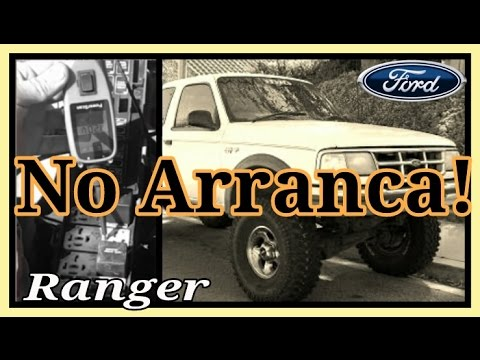 No Arranca Ford Ranger Youtube