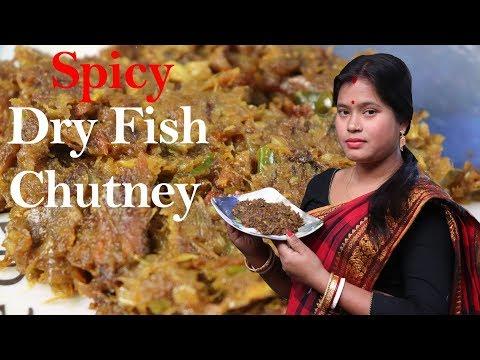 Dry Fish Recipe | Bengali Style Dry Fish Chutney | Shutki Macher Chutney