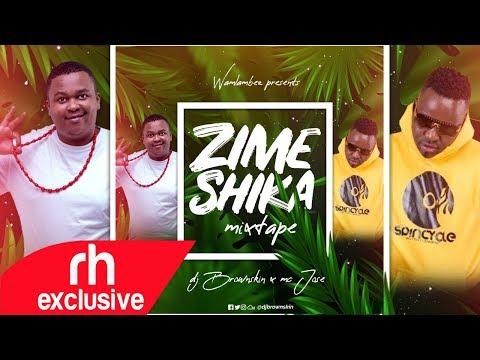 2019 ZIMESHIKA MIX - DJ BROWNSKIN 254  X MC JOSE( RH EXCLUSIVE)