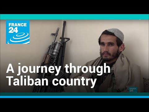 Afghanistan: Life in Taliban country • FRANCE 24 English
