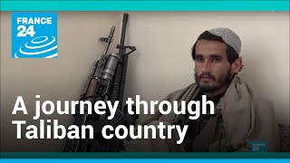 Afghanistan: A journey through Taliban country