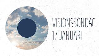 Gudstjänst 17 jan   Visionssöndag