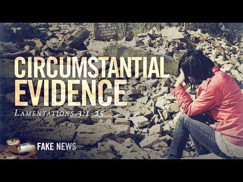 Circumstantial Evidence - Pastor Jeff Schreve