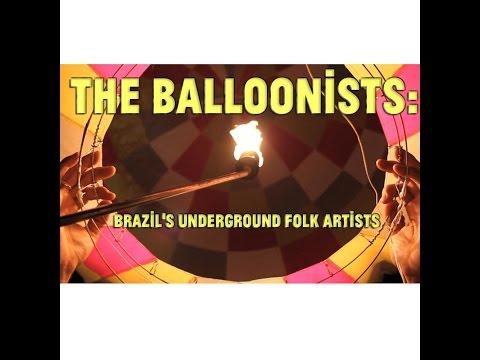 Trailer for The Balloonists: Brazil's Underground Folk Art