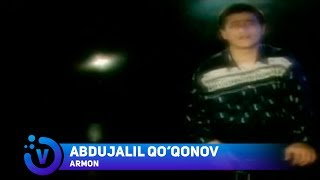 Abdujalil Qo`qonov - Armon | Абдужалил Куконов - Армон