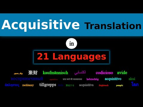 ACQUISITIVE Translation in 21 Languages