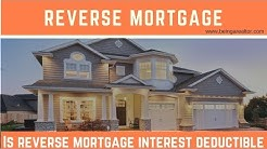 Is Reverse Mortgage Interest Deductible