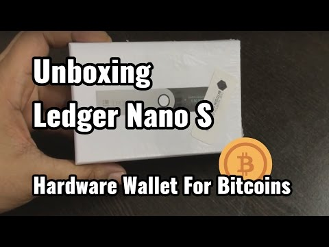 Unboxing video of Ledger Nano S Hardware Wallet for Bitcoins