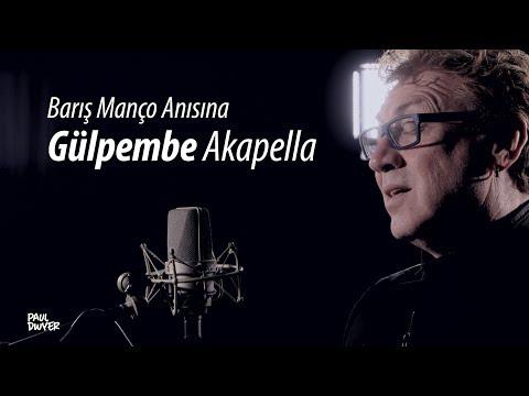 Barış Manço - Gülpembe Akapella - Paul Dwyer Yorumuyla (Cover)