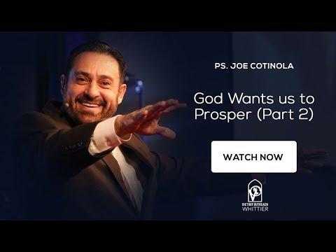 God Wants Us to Prosper (Part 2) | Pastor Joe Cotinola