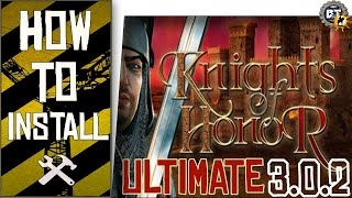 How to install - Knights of Honor: Ultimate Edition FullHD Pack | 3.0.2