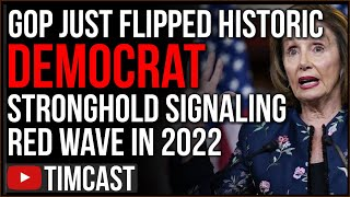 Democrats Just LOST Historic Seat To GOP Signaling Midterm Red Wave, Biden Low Approval Sparks PANIC