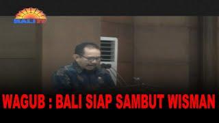 WAGUB : BALI SIAP SAMBUT WISMAN