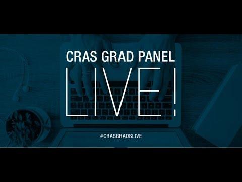 CRAS GRADS LIVE!! January 2016 Graduate Panel