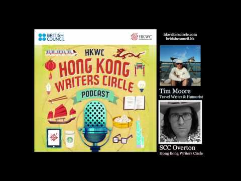 British travel writer Tim Moore exclusive podcast series for HKBF