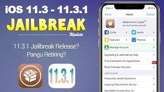 iOS 11.3 - 11.3.1 Jailbreak: New Demo Shown! Public Release Soon? | JBU 53