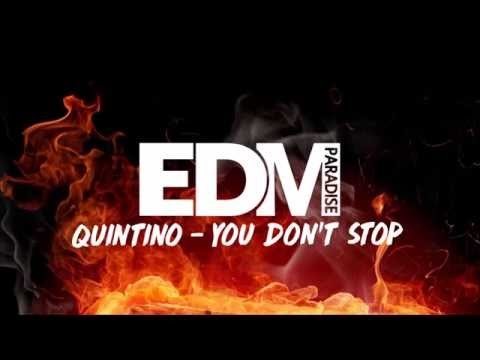 Quintino - You Don't Stop [FREE DOWNLOAD]